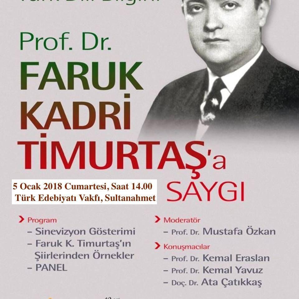 Prof. Dr. Faruk Kadri Timurtaş'a saygı programı