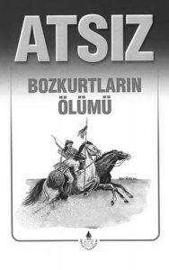 Atsız – Kür Şad – Bozkurtlar: Turan'a Doğru