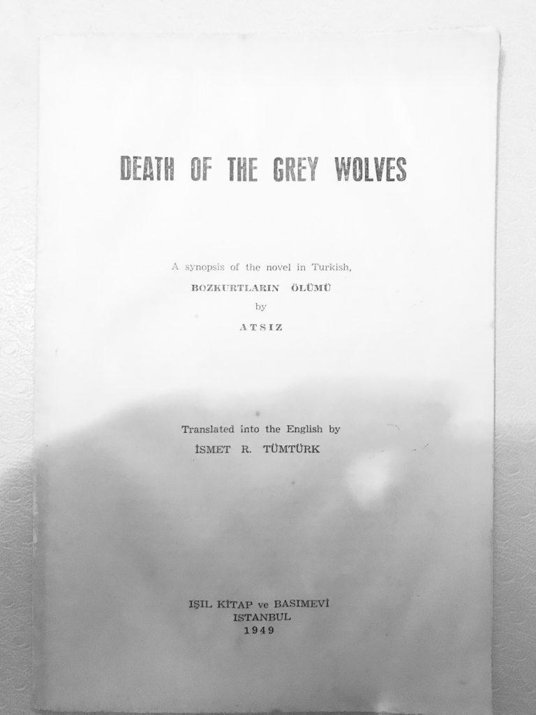 """Turan Can'dan Bana Bir Kitap Geldi: """"DEATH OF THE GREY WOLVES"""" [ = Bozkurtların Ölümü]"""