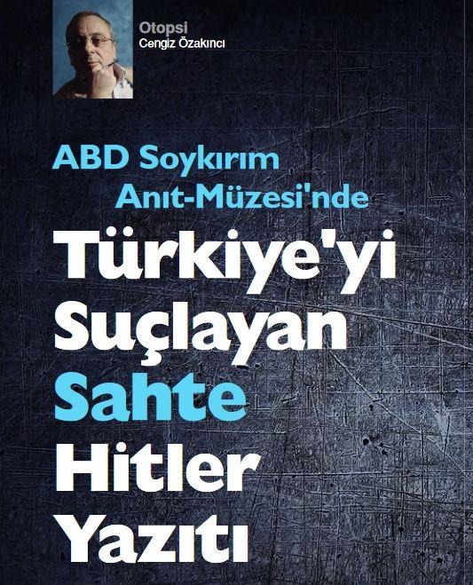 """""""ABD Soykırım Anıt Müzesi'nde Türkiye'yi Suçlayan Sahte Hitler Yazıtı"""""""