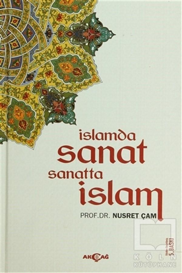Nusret Çam- İslam'da Sanat Sanatta İslam