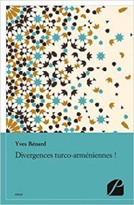 Yves Benard'dan Ermeni meselesine yeni bakış