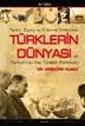 Tarihi Siyasi ve Kültürel Yönleriyle Türklerin Dünyası ve Türkiye'nin Dış Türkler Politikası