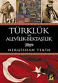 Türklük ve Alevilik- Bektaşilik