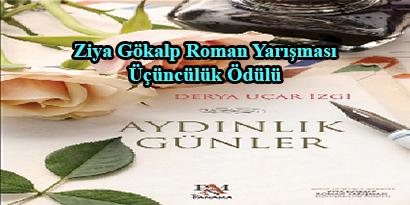 """""""AYDINLIK GÜNLER"""" ROMANI YAYIMLANDI"""