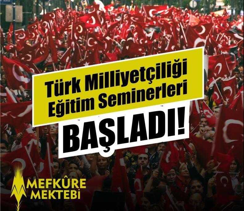 Mefkûre Mektebi'nde Türk Milliyetçiliği Eğitim Seminerleri Başladı!