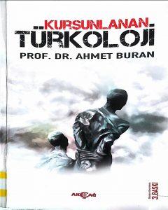 """""""Kurşunlanan Türkoloji"""" üzerine düşünceler"""