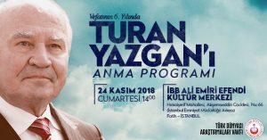 Vefatının 6. yılında Turan Yazgan'ı anma programı