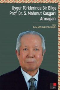 Uygur Türklerinde bir bilge Sultan Mahmut Kaşgarlı