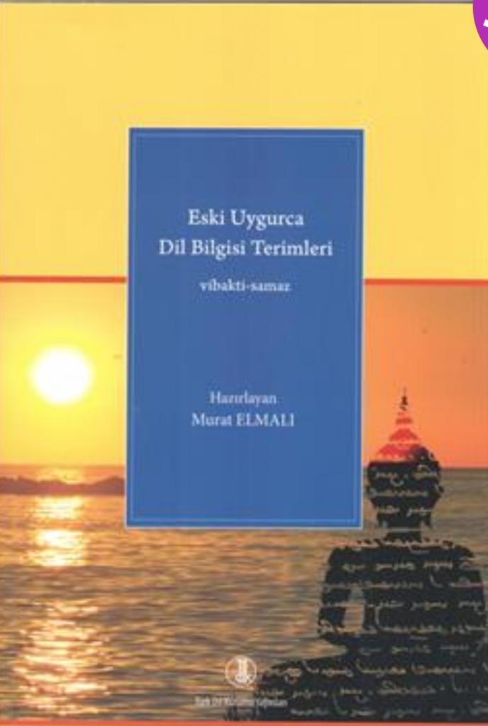 Eski Uygurca Dil Bilgisi Terimleri vibakti-samaz