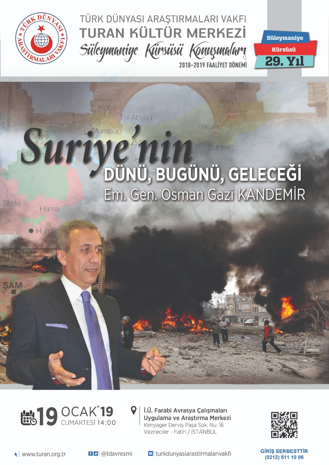 """""""Suriye'nin Dünü, Bugünü ve Geleceği"""" konulu konferans"""
