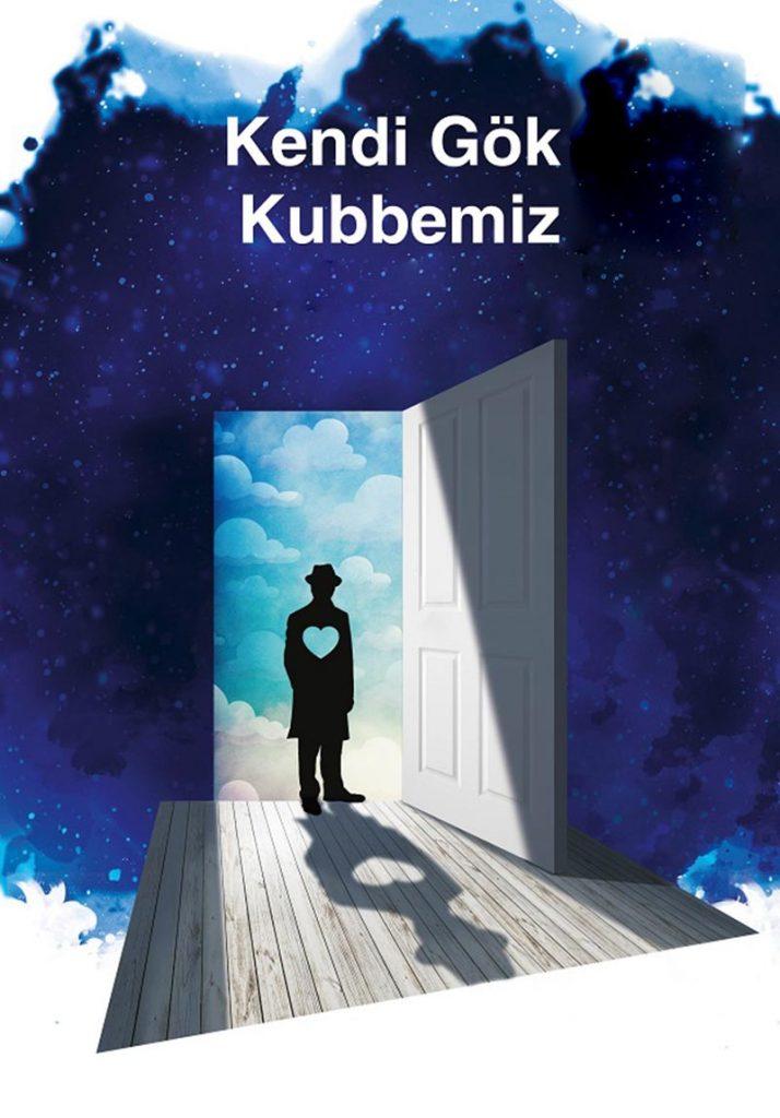 Tiyatro: Kendi Gök Kubbemiz (Yahya Kemal)