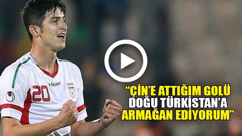 """İran'ın Türkmen asıllı futbolcusundan """"Doğu Türkistan"""" mesajı"""