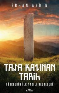 Taşa Kazınan Tarih (Prof. Dr. Erhan Aydın)