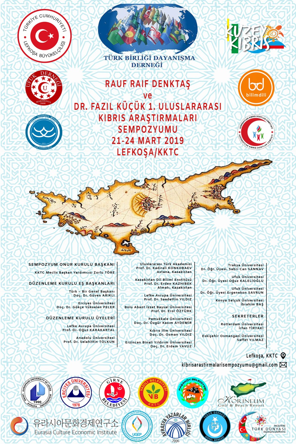 """""""Rauf Raif Denktaş ve Dr. Fazıl Küçük"""" I. Uluslararası Kıbrıs Araştırmaları Sempozyumu"""