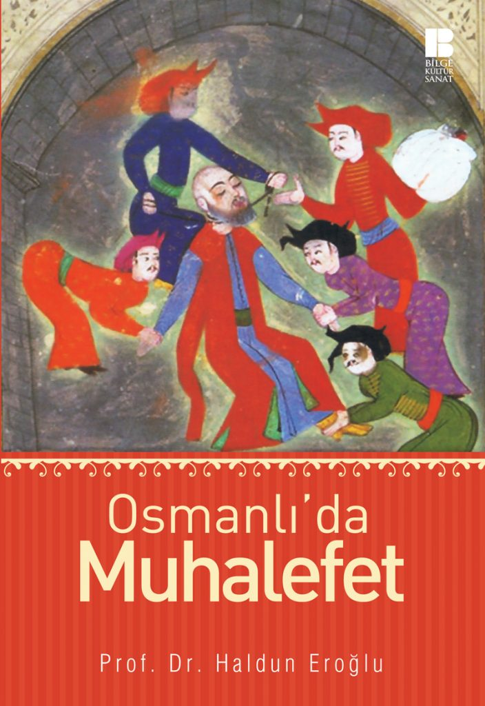 Osmanlı'da iktidar ve muhalefet