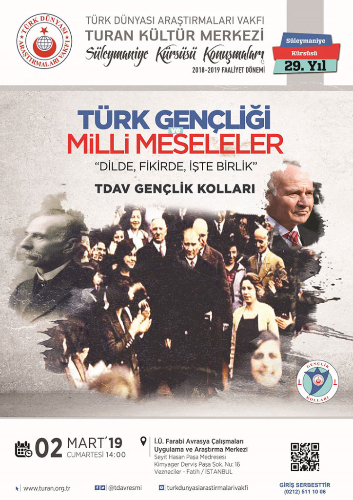 Türk Gençliği ve Milli Meseleler: Dilde Fikirde İşte Birlik