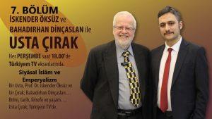 Usta çırak: yedinci bölüm siyasal islam ve emperyalizm