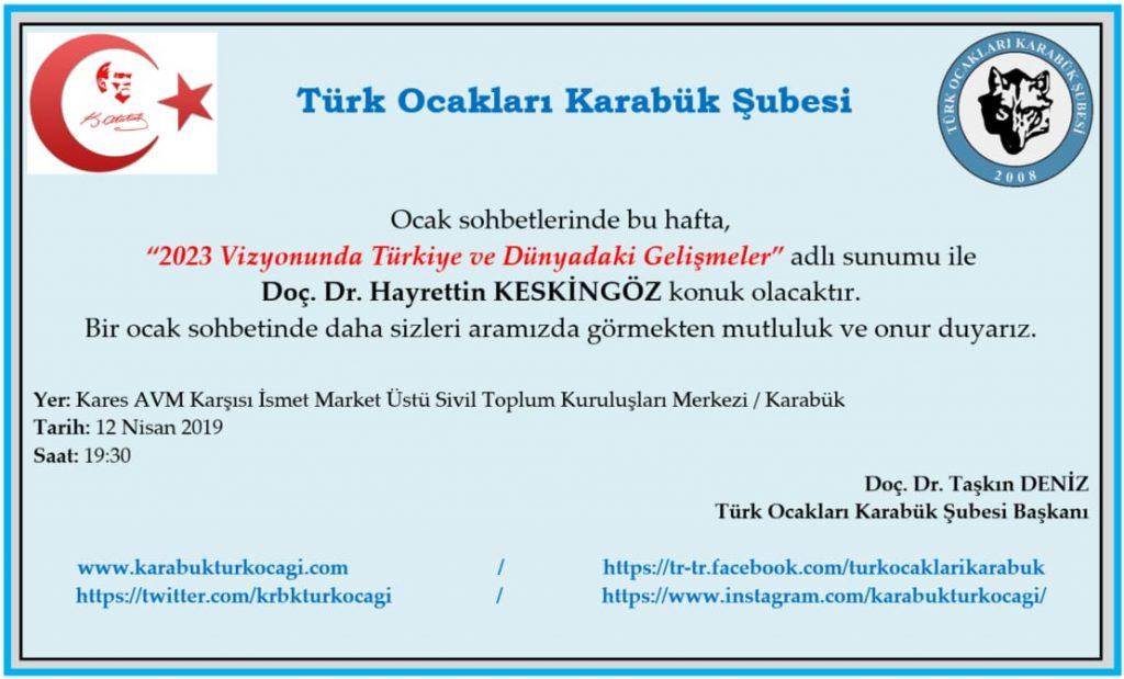 2023 Vizyonunda Türkiye ve Dünyadaki Gelişmeler