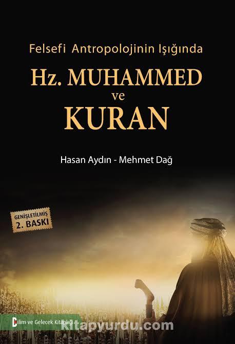 Felsefe ve Antropolojinin Gözünden Kur'an ve Hz. Muhammed