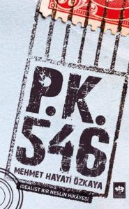 P.K. 546 İdealist Bir Neslin Hikâyesi