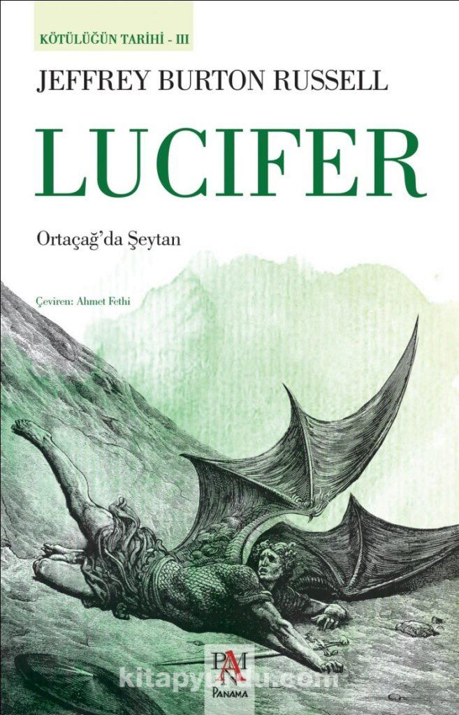 Lucifer: Jeffrey Burton Russell'dan Kötülüğün Tarihi