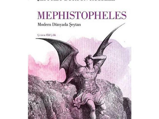 Mephistopheles: Jeffrey Burton Russell'dan Kötülüğün Tarihi