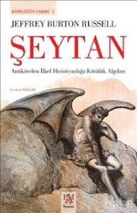 Jeffrey Burton Russell'dan Kötülüğün Tarihi: Şeytan