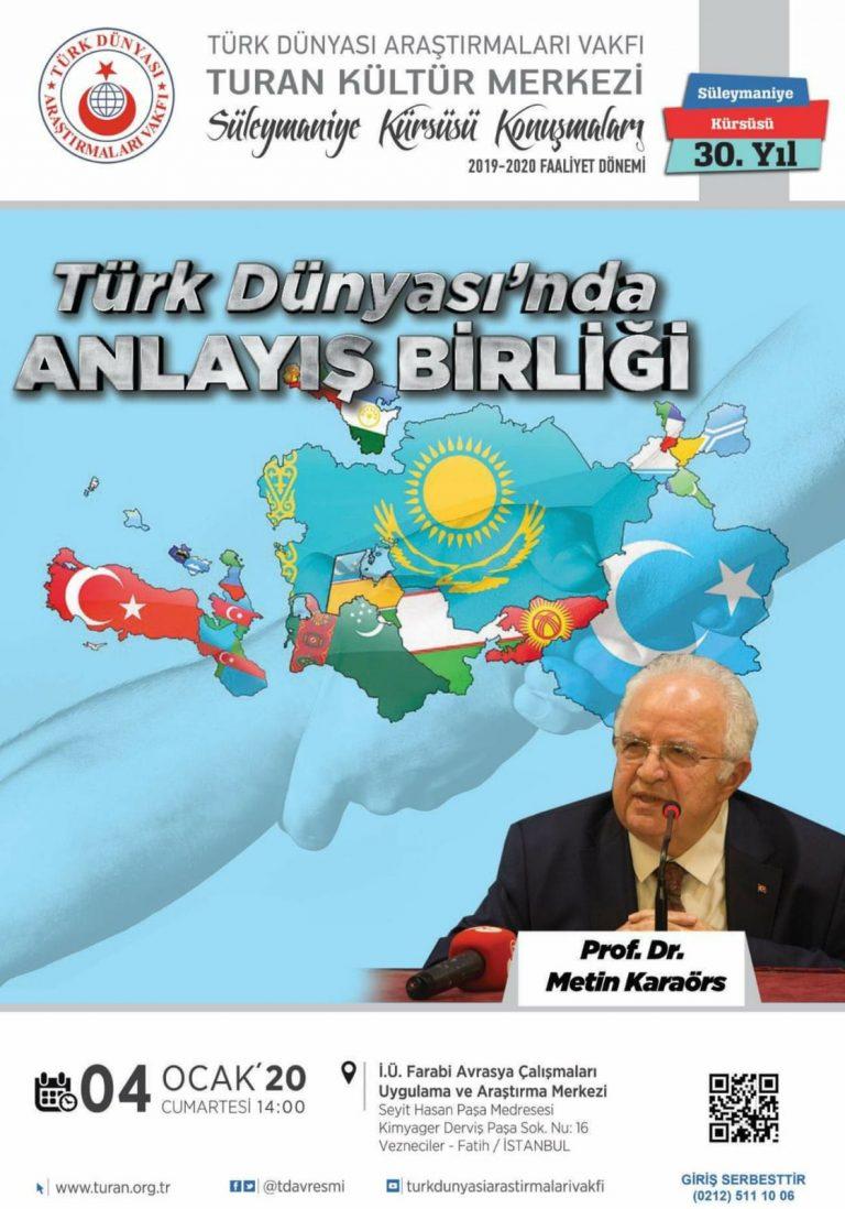 Türk Dünyasında Anlayış Birliği