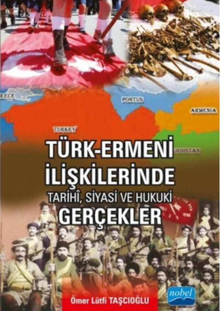 Türk-Ermeni İlişkilerinde Tarihî, Siyasi ve Hukuki Gerçekler