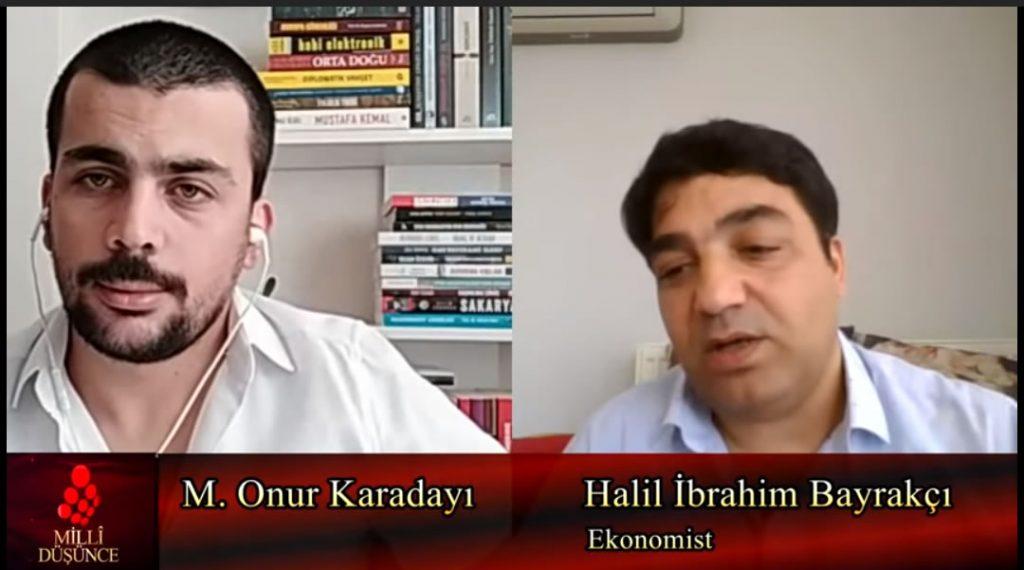 Türkiye ve dünya ekonomisinde neler oluyor? – Halil İbrahim Bayrakçı