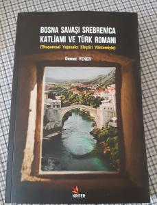 Yeni Kitap: Bosna Savaşı Srebrenica Katliamı ve Türk Romanı