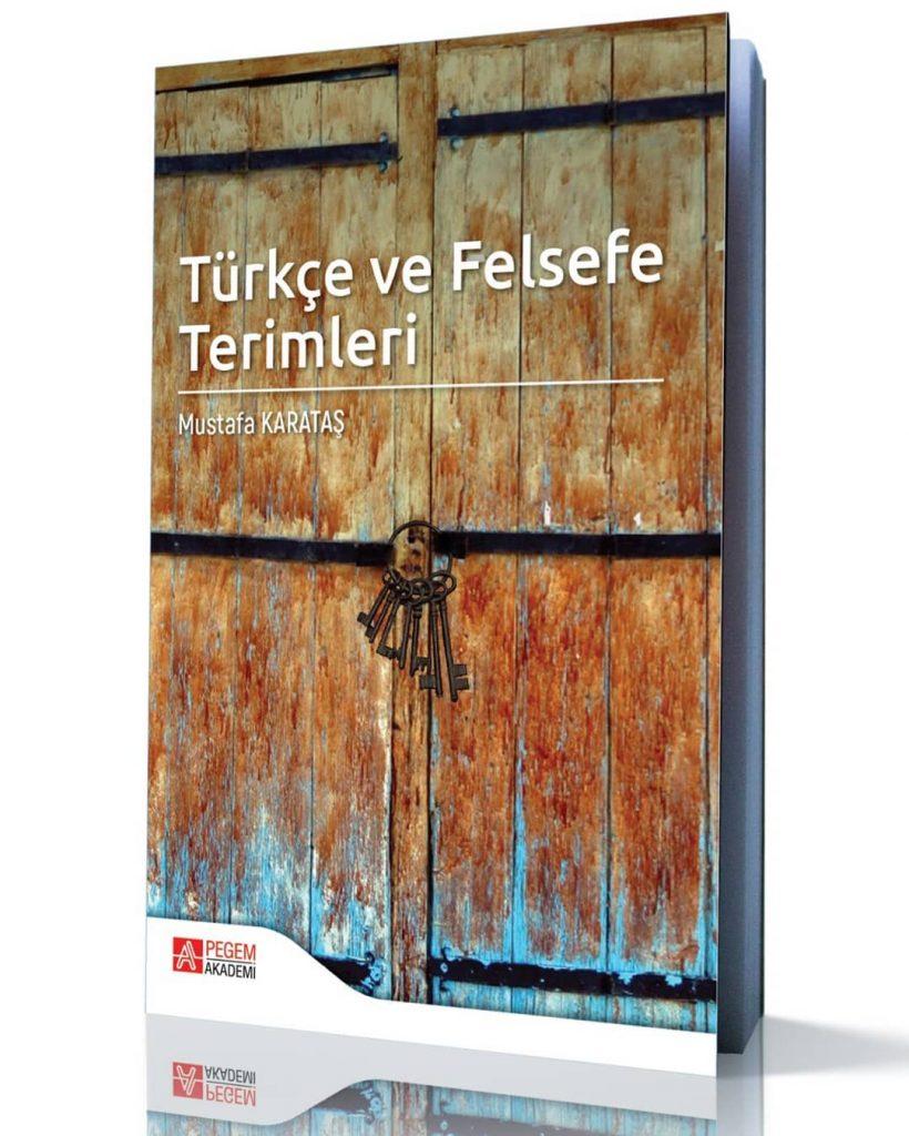Yeni kitap: Türkçe ve Felsefe Terimleri Mustafa Karataş