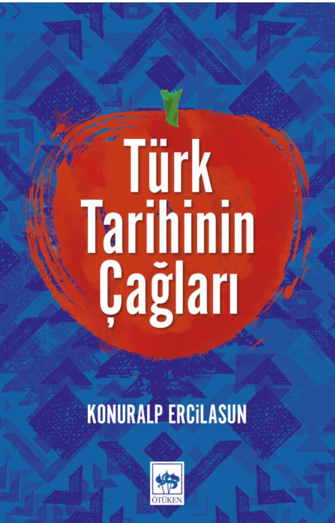 Konuralp Ercilasun ve Türk tarihini okumak