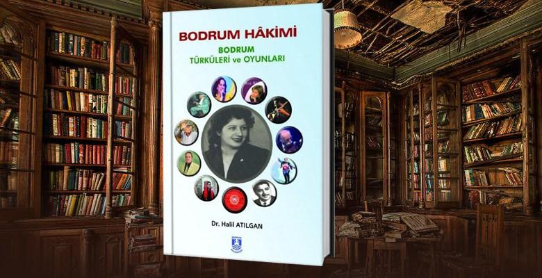 Bodrum Hakimi- Bodrum Türküleri ve Oyunları