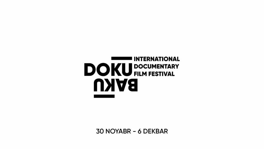 """Bakü'de Uluslararası Belgesel Film Festivali """"DokuBaku"""" başladı"""