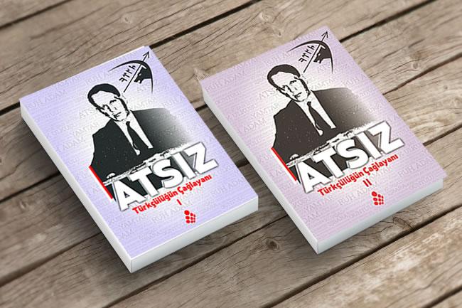 ATSIZ- Türkçülüğün Çağlayanı