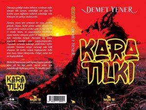 Kara Tilki: Demet Yener'in ikinci romanı