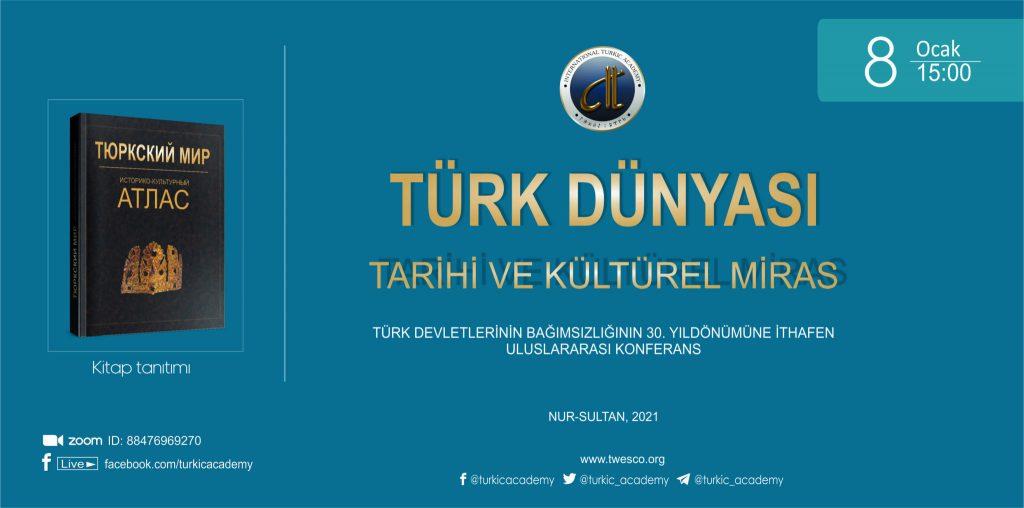 """""""Türk Dünyası: Tarihi ve Kültürel Mirası"""" konulu konferans"""