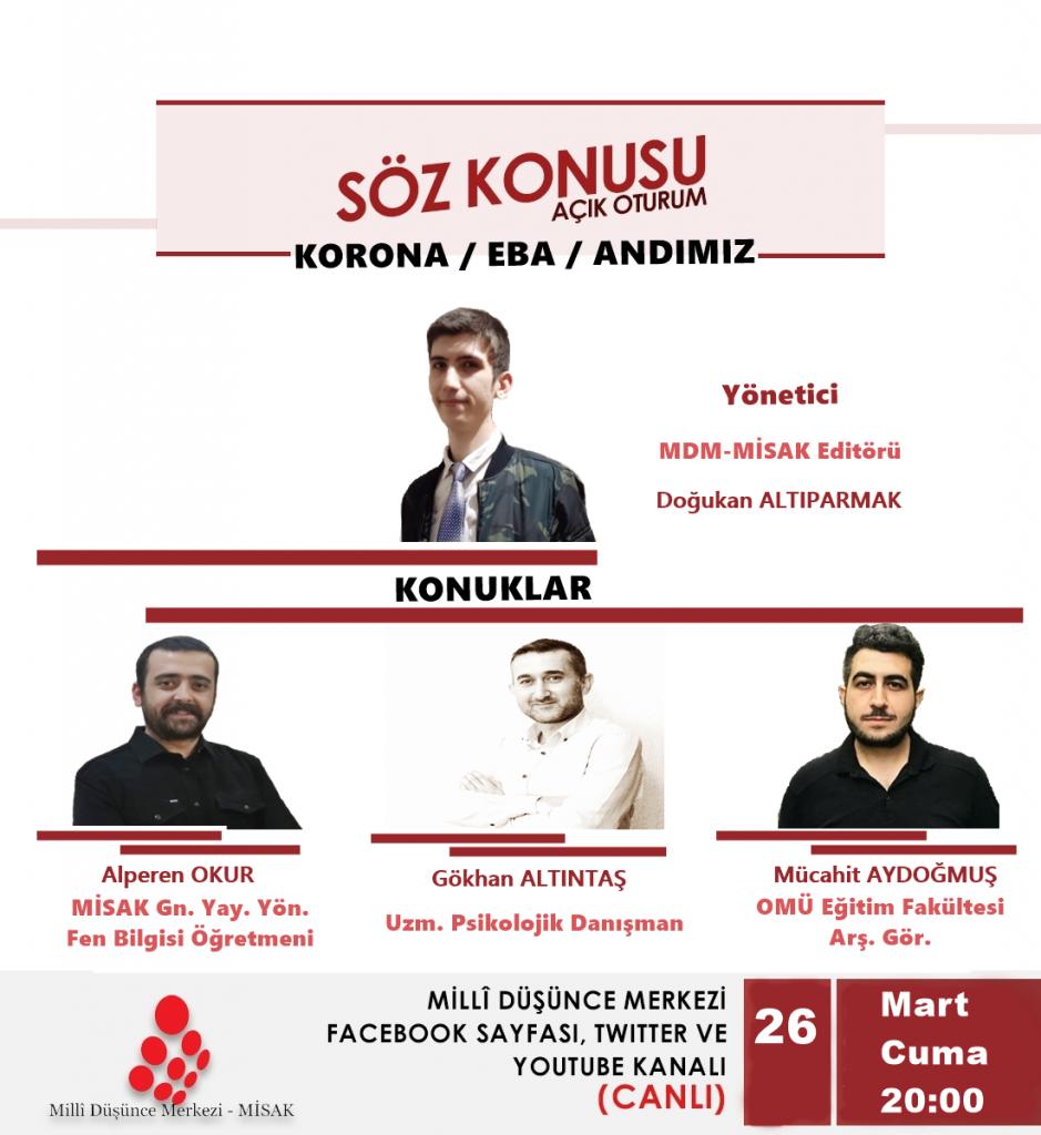 Söz konusu açık oturum-15: Korona/ Eba / Andımız