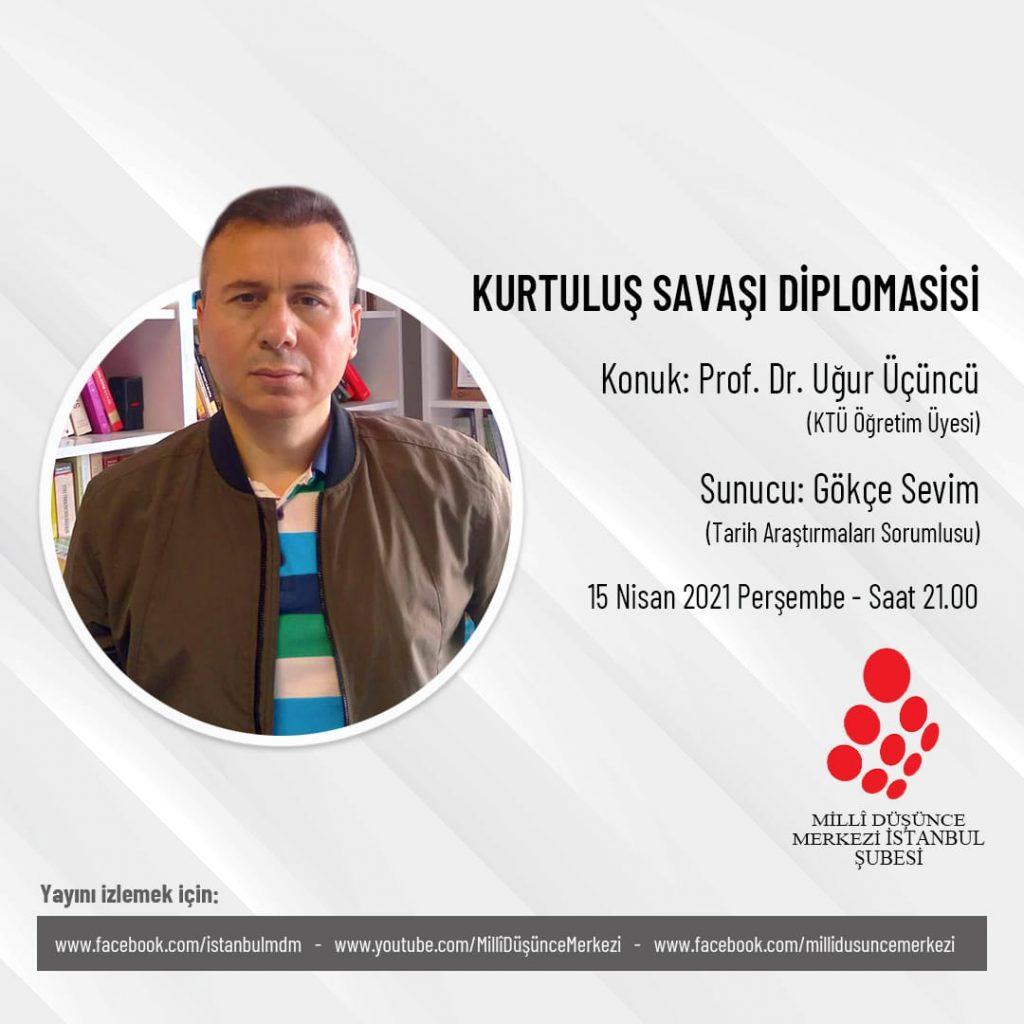 MDM İstanbul Şubesi Perşembe Sohbetleri: Kurtuluş Savaşı Diplomasisi