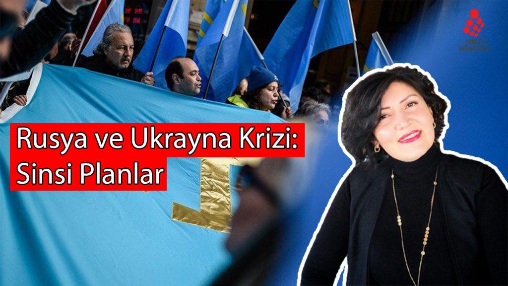 Kırım'ın işgali ve Rusya-Ukrayna krizi savaşa döner mi?-Gönül Şamilkızı