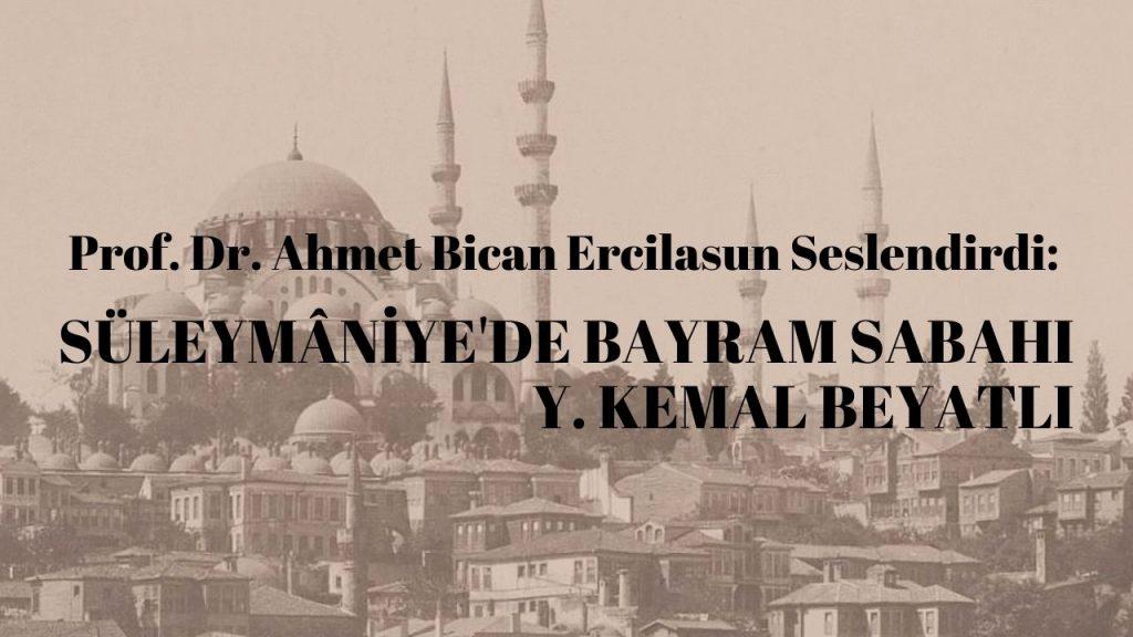 Prof. Dr. Ahmet Bican Ercilasun'dan Süleymâniye'de Bayram Sabahı