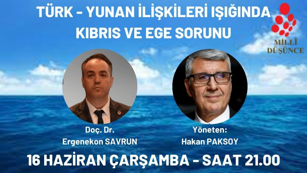 Türk-Yunan İlişkileri Işığında Kıbrıs ve Ege Sorunu