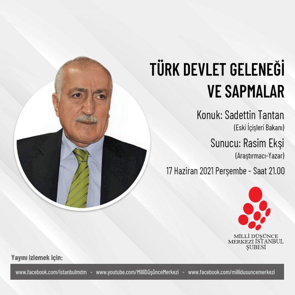 Türk Devlet Geleneği ve Sapmalar