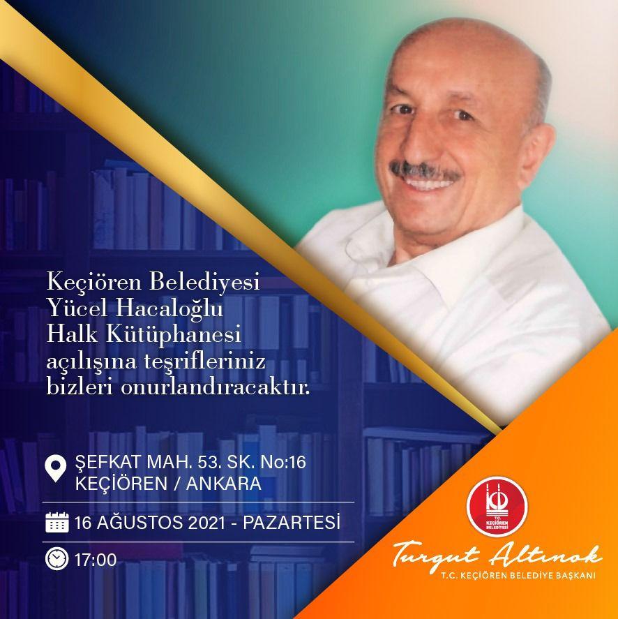 Keçiören Belediyesi Yücel Hacaloğlu Halk Kütüphanesi açılıyor
