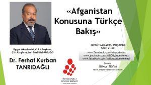 Afganistan Konusuna Türkçe Bakış