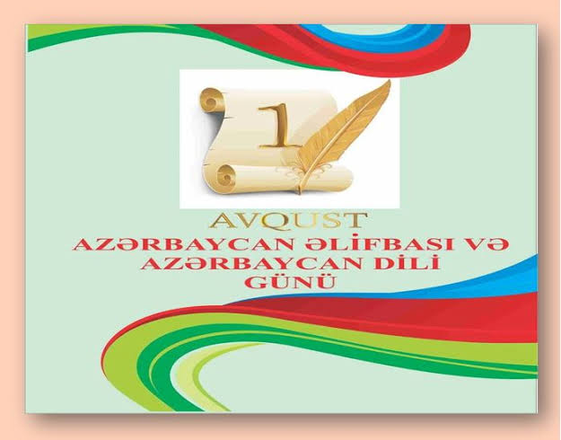 1 Ağustos Azerbaycan (Türk) Dili Günü