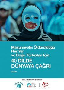 """Doğu Türkistan için 40 dil ve lehçede """"Çağrı"""""""