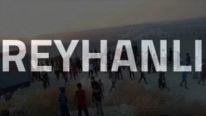 İSTİLA: REYHANLI'DA SON DURUM